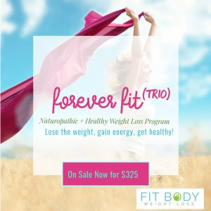 Fit Body Weight Loss - Forever Fit Trio