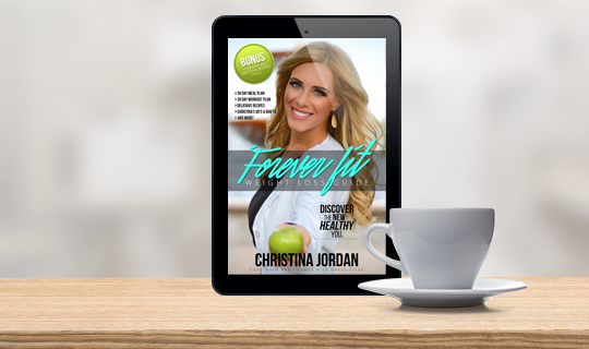 Forever Fit Weight Loss Guide - Christina Jordan